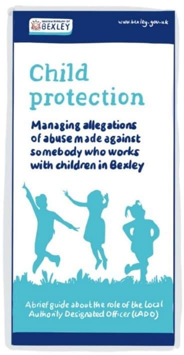 Local Authority Designated Officer (LADO) - managing allegations of abuse made against somebody who works with children in Bexley